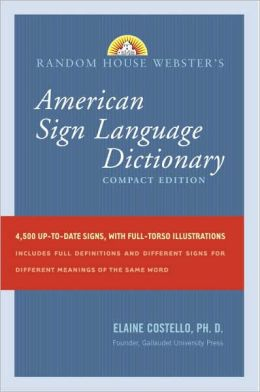 Random House Webster's Compact American Sign Language Dictionary, Third Edition