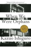 Book Cover Image. Title: When We Were Orphans, Author: Kazuo Ishiguro