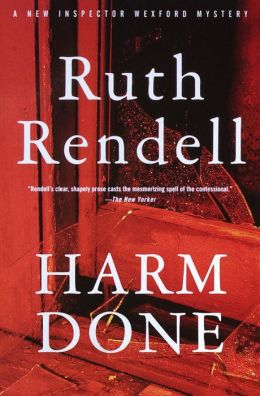 Harm Done (Chief Inspector Wexford Series #18)