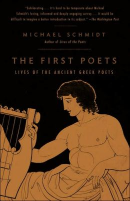 First Poets: Lives of the Ancient Greek Poets