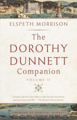 The Dorothy Dunnett Companion: Volume II
