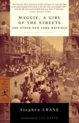 Maggie: A Girl of the Streets and Other New York Writings