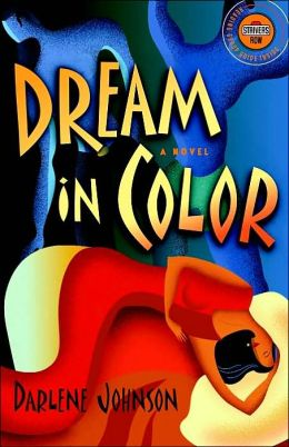 Dream in Color: A Novel