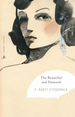 The Beautiful and Damned (Modern Library Classics Series)