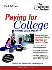 Paying for College Without Going Broke, 2003 Edition