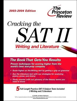 Cracking the SAT II: Writing and Literature