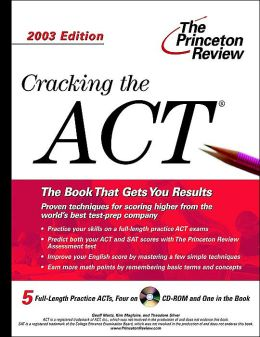 Cracking the ACT, with Sample Tests 2003