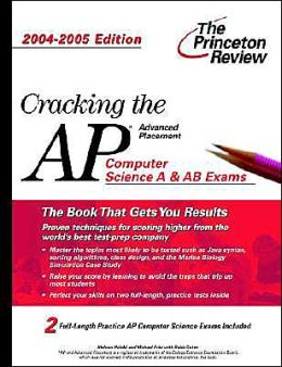 Cracking the AP Computer Science Exam, 2004-2005 Edition