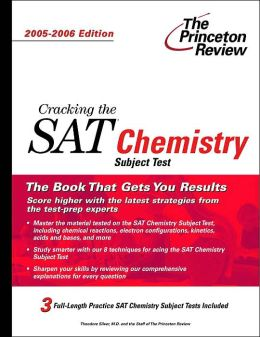 Cracking the SAT II Chemistry: 2005-2006 Edition