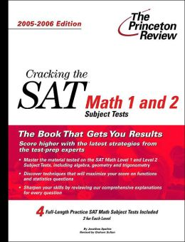 Cracking the SAT Math Subject Tests: 2005-2006 Edition