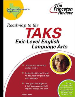 Roadmap to the TAKS: Exit-Level English Language Arts (The Princeton Review)