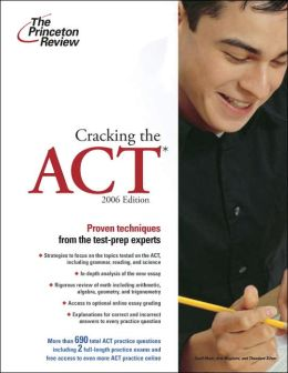 Cracking the ACT, 2006 Edition
