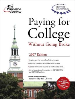 Paying for College Without Going Broke 2007