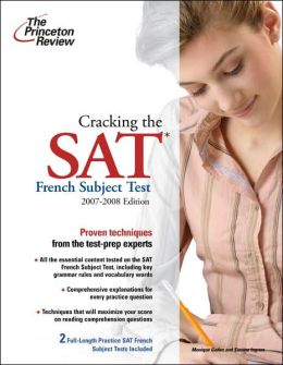 Cracking the SAT French Subject Test, 2007-2008 Edition