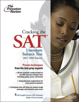 Cracking the SAT Literature Subject Test, 2007-2008 Edition