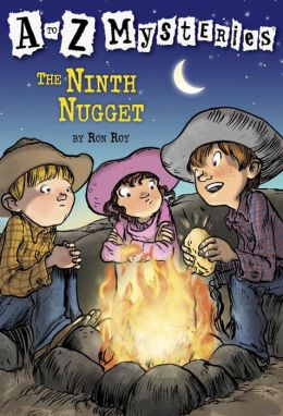 The Ninth Nugget (A to Z Mysteries Series #14)