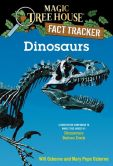 Book Cover Image. Title: Magic Tree House Fact Tracker #1:  Dinosaurs: A Nonfiction Companion to Magic Tree House #1: Dinosaurs Before Dark, Author: Mary Pope Osborne