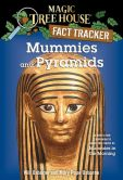 Book Cover Image. Title: Magic Tree House Fact Tracker #3:  Mummies and Pyramids: A Nonfiction Companion to Magic Tree House #3: Mummies in the Morning, Author: Mary Pope Osborne
