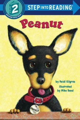 Peanut (Step into Reading Book Series: A Step 2 Book)