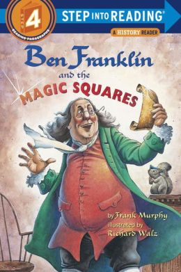 Ben Franklin and The Magic Squares (Step into Reading: A Math Reader. A Step 4 Book)