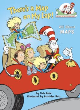 There's a Map on My Lap!: All about Maps (Cat in the Hat's Learning Library Series)