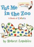 Book Cover Image. Title: Put Me In the Zoo, Author: Robert Lopshire