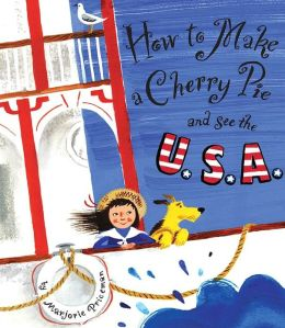 How to Make a Cherry Pie and See the U. S. A.