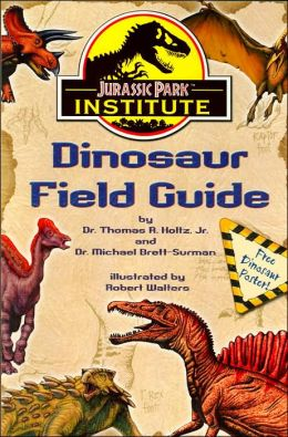 Jurassic Park Institute Dinosaur Field Guide