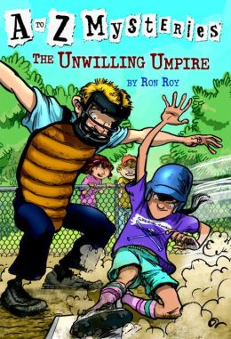 The Unwilling Umpire (A to Z Mysteries Series #21)