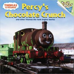 Percy's Chocolate Crunch and Other Thomas the Tank Engine Stories (Thomas and Friends)