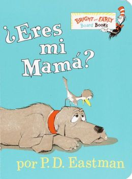 ¿Eres tú mi mamá? (Are You My Mother?)