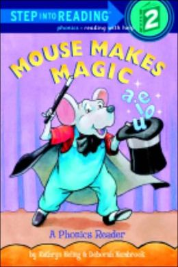 Mouse Makes Magic: A Phonics Reader