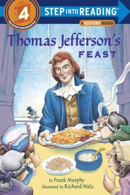 Thomas Jefferson's Feast (Step into Reading Book Series: A Step 4 Book)