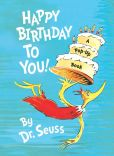 Book Cover Image. Title: Happy Birthday to You!, Author: Dr. Seuss