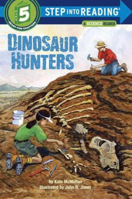 Dinosaur Hunters (Step into Reading Book Series: A Step 5 Book)