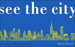 See the City: The Journey of Manhattan Unfurled