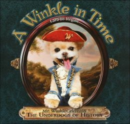 A Winkle in Time: Mr. Winkle Celebrates the Underdogs of History