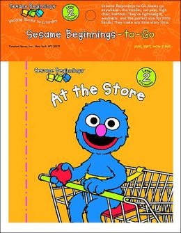At the Store: Sesame Beginnings to Go