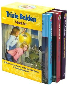 Trixie Belden: 3-Book Set: #1 The Secret of the Mansion, #2 The Red Trailer Mystery, #3 The Gatehouse Mystery(Trixie Belden Mysteries Series)