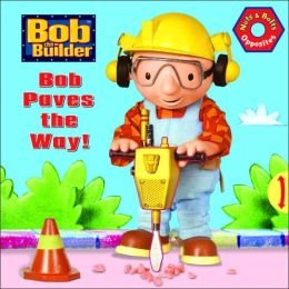 Bob Paves the Way!