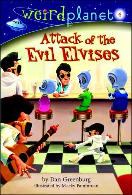 Attack of the Evil Elvises (Weird Planet Series #4)