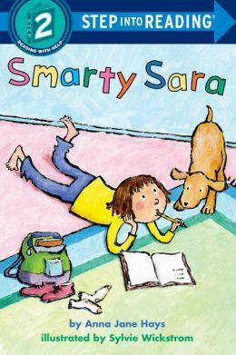 Smarty Sara (Step Into Reading Books Series: A Step 2 Book)