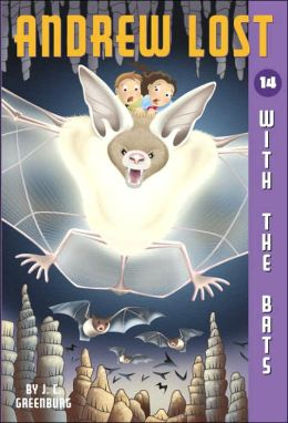With the Bats (Andrew Lost Series #14)