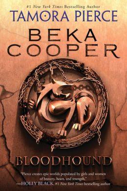 Bloodhound (Beka Cooper Series #2)