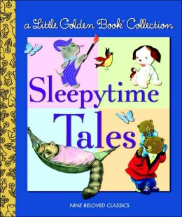 Sleepytime Tales: Little Golden Book Collection