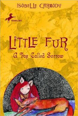 A Fox Called Sorrow (Little Fur Series #2)