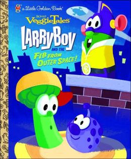 LarryBoy & the Fib from Outer Space!