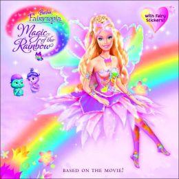 Barbie Fairytopia: Magic of the Rainbow: A Storybook