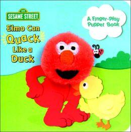 Elmo Can Quack Like a Duck