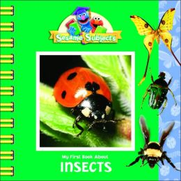 My First Book about Insects (Sesame Subjects)